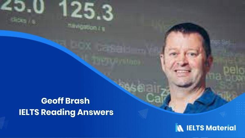 Geoff Brash IELTS Reading Answers