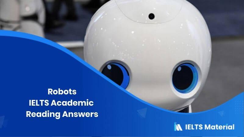 IELTS Academic Reading 'Robots' Answers