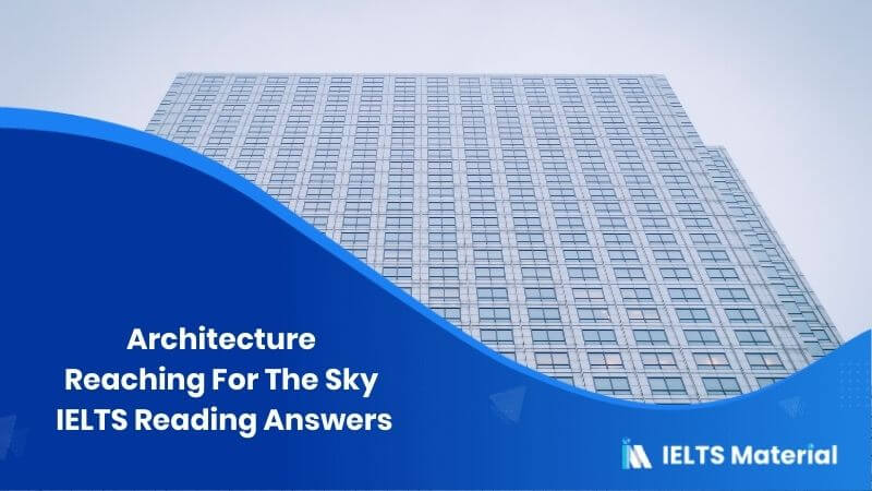 Architecture – Reaching For The Sky: IELTS Reading Answers