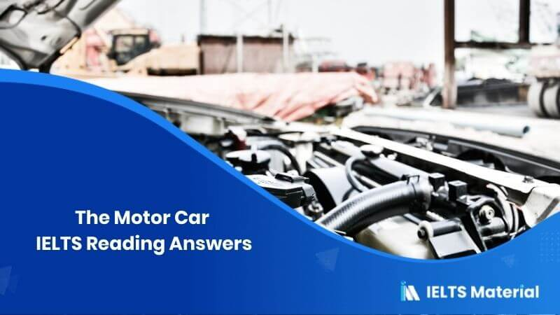 The Motor Car IELTS Reading Answers