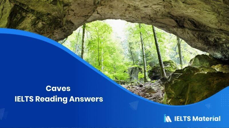 Caves IELTS Reading Answers