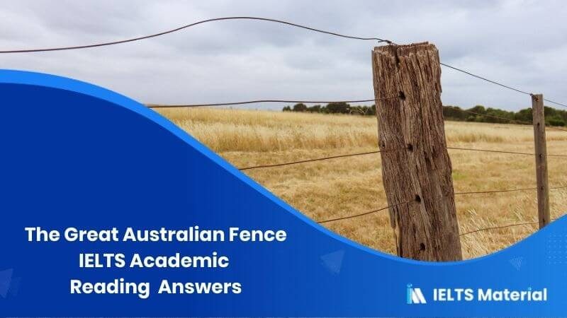 IELTS Academic Reading 'The Great Australian Fence' Answers