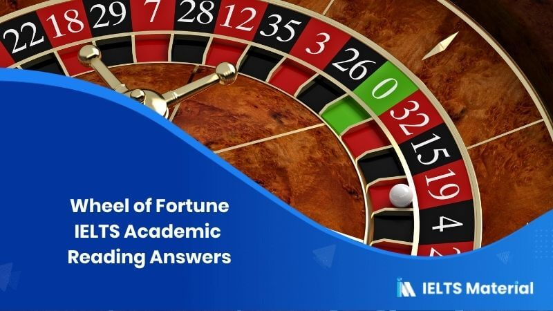 IELTS Academic Reading 'Wheel of Fortune' Answers