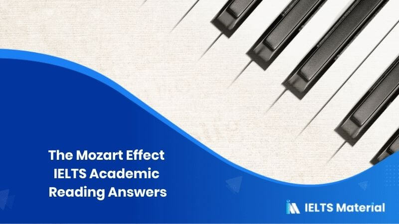 IELTS Academic Reading 'The Mozart Effect' Answers