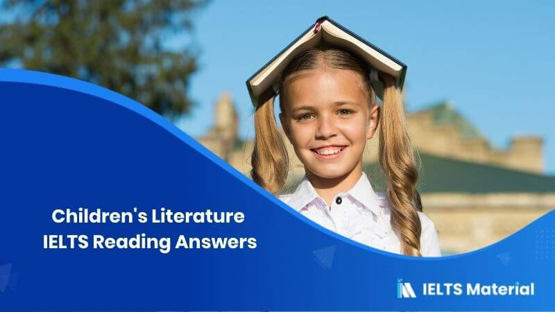 Children's Literature IELTS Reading Answers
