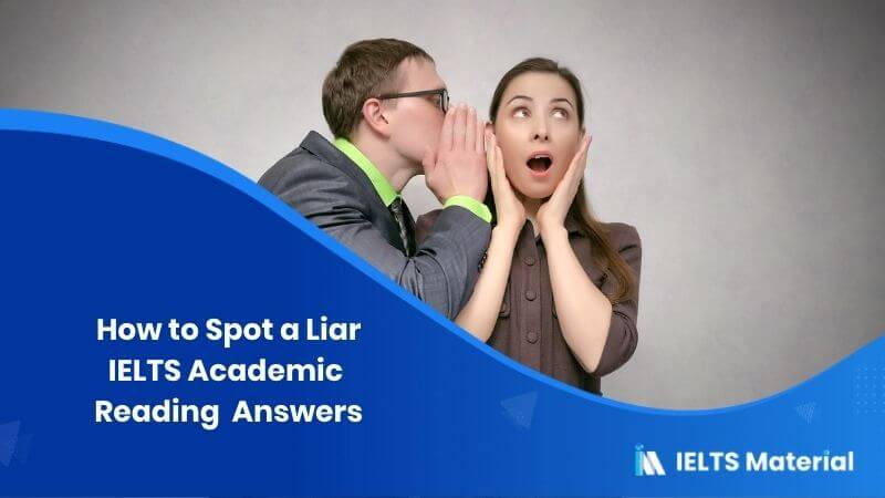 IELTS Academic Reading 'How to Spot a Liar' Answers