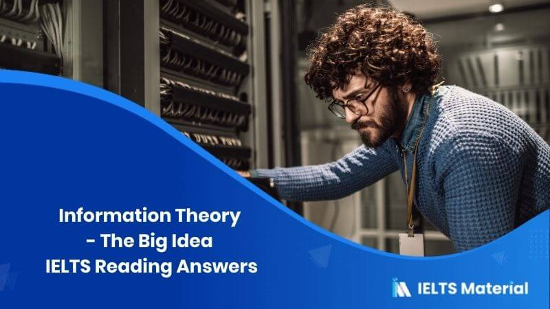 Information Theory - The Big Idea IELTS Reading Answers