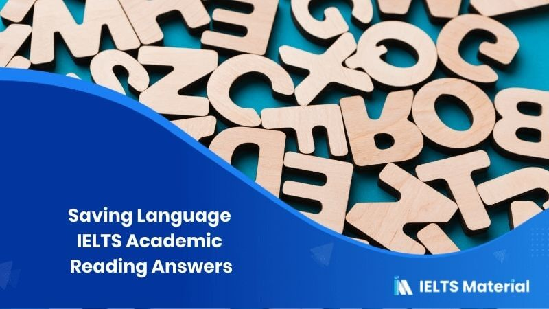 IELTS Academic Reading 'Saving Language' Answers