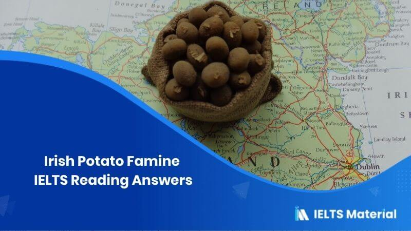 Irish Potato Famine IELTS Reading Answers