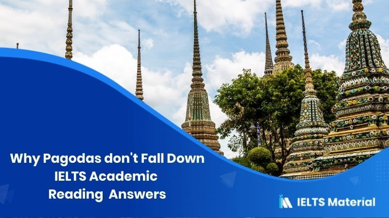 Why Pagodas don't Fall Down – IELTS Reading Answers