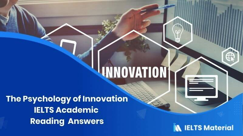 IELTS Academic Reading 'The Psychology of Innovation' Answers