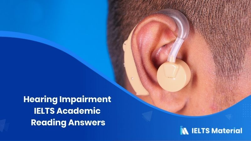 IELTS Academic Reading 'Hearing Impairment' Answers