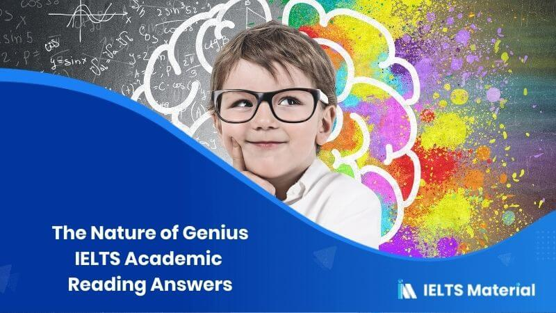 IELTS Academic Reading 'The Nature of Genius' Answers