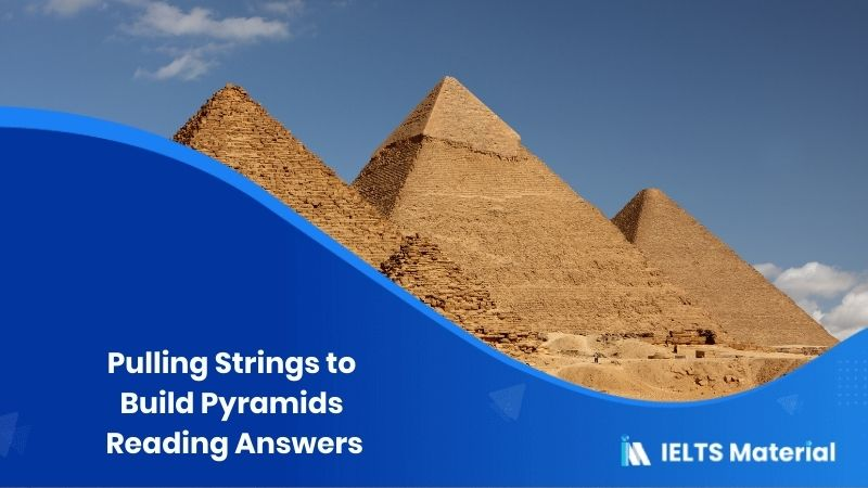 Pulling Strings to Build Pyramids Reading Answers