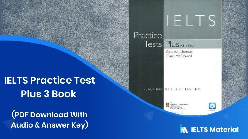 IELTS Practice Test Plus 3 Book (PDF Download With Audio & Answer Key)