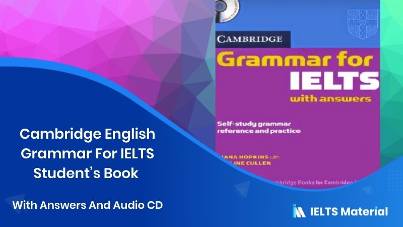 Cambridge English Grammar For IELTS Student's Book With Answers And Audio CD