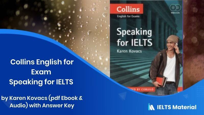 Collins English for Exam Speaking for IELTS by Karen Kovacs (pdf Ebook & Audio) with Answer Key