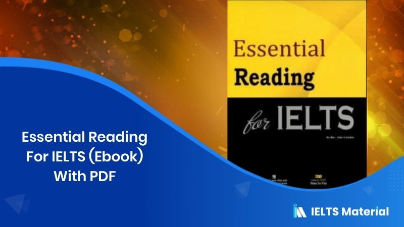 Essential Reading For IELTS (Ebook) With PDF