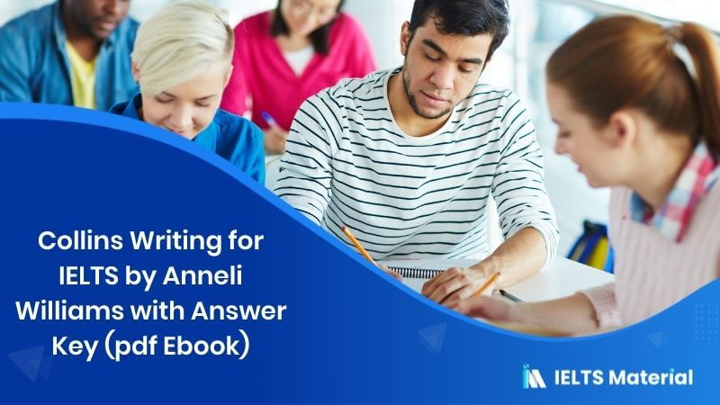 Collins Writing for IELTS by Anneli Williams with Answer Key (pdf Ebook)