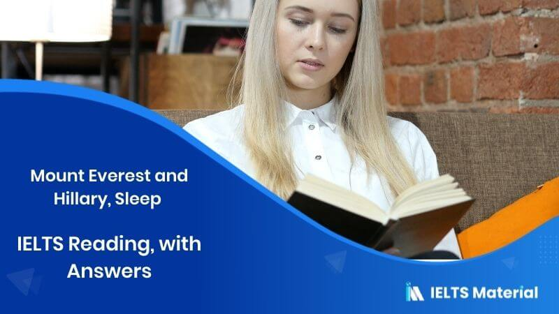 Mount Everest And Hillary, Sleep - IELTS Reading, with Answers