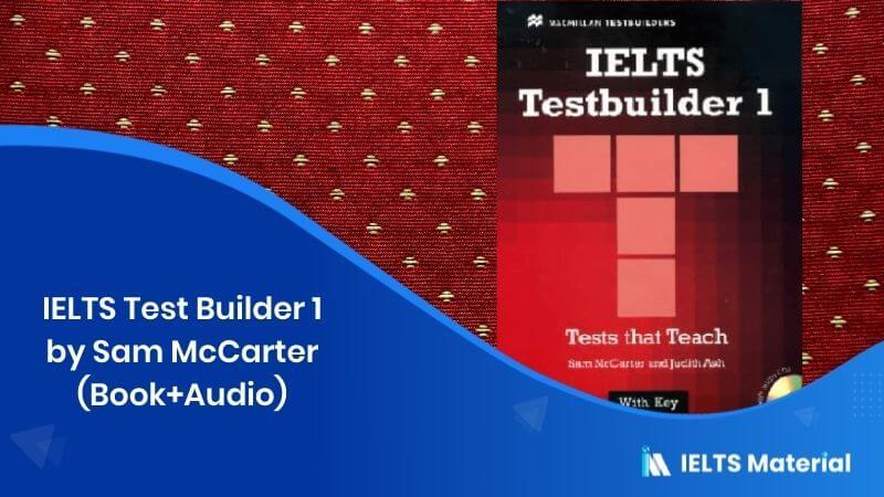 IELTS Test Builder 1 by Sam McCarter (Book+Audio)