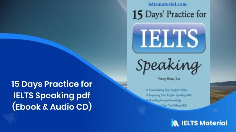 15 Days Practice for IELTS Speaking pdf (Ebook & Audio CD)