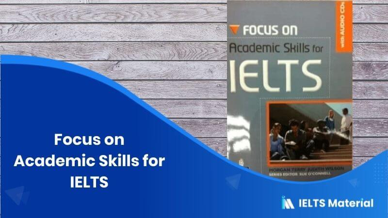 Focus on Academic Skills for IELTS (pdf+Audio free download) with Answer Key
