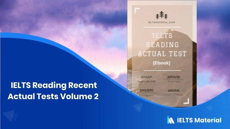 IELTS Reading Recent Actual Tests Volume 2 (pdf Ebook)(with Answers)