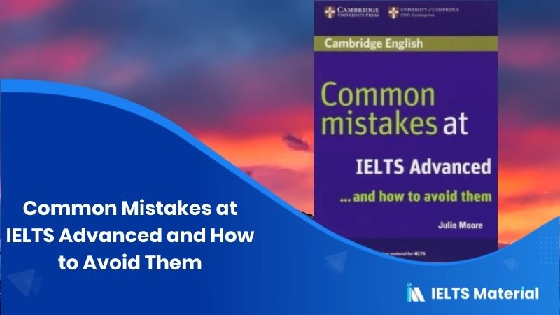 Book: Common Mistakes at IELTS Advanced and How to Avoid Them