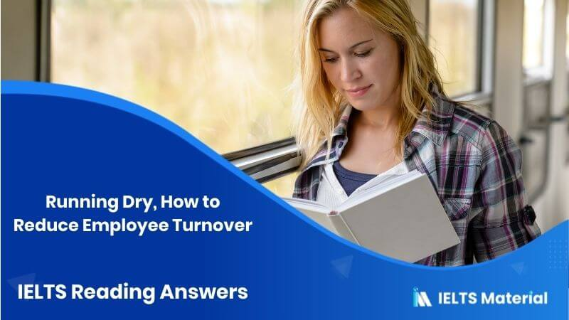 Running Dry, How to Reduce Employee Turnover - IELTS Reading Answers