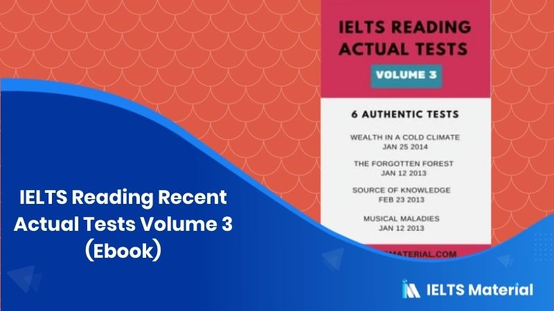 IELTS Reading Recent Actual Tests Volume 3 (Ebook)