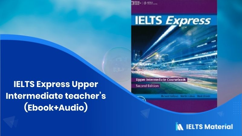 IELTS Express Upper Intermediate teacher's (Ebook+Audio)