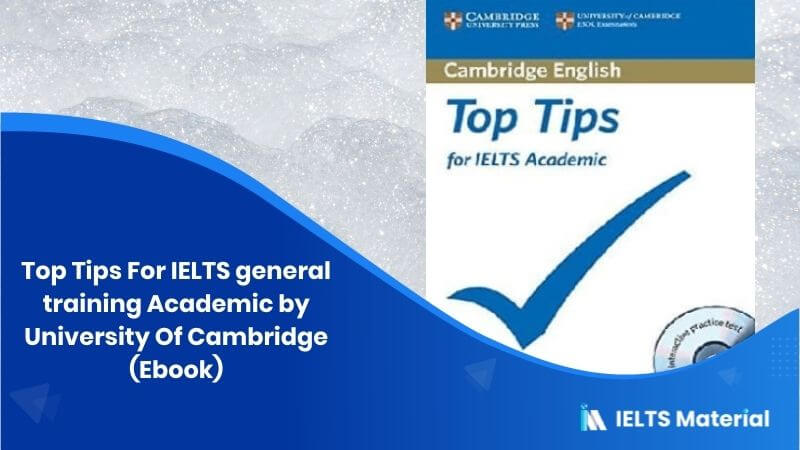 Top Tips For IELTS general training Academic by University Of Cambridge (Ebook)