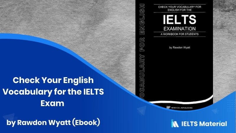 Check Your English Vocabulary for the IELTS Exam by Rawdon Wyatt (Ebook)