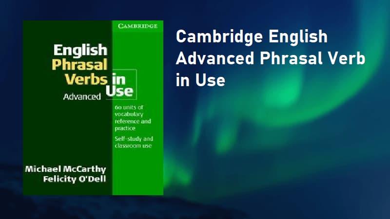 Cambridge English Advanced Phrasal Verb In Use - (Ebook)