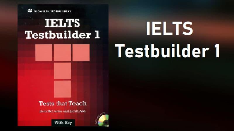 IELTS Test Builder 1 by Sam McCarter