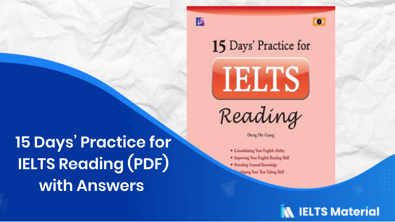 15 Days' Practice for IELTS Reading PDF with Answers (General And Academic)