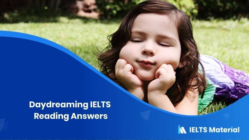 Daydreaming IELTS Reading Answers