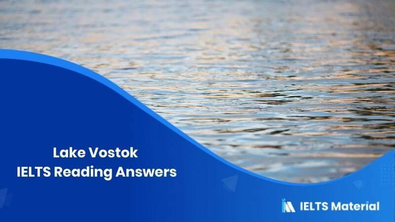 Lake Vostok IELTS Reading Answers