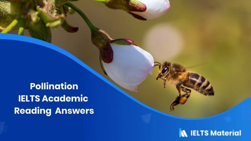 IELTS Academic Reading 'Pollination' Answers