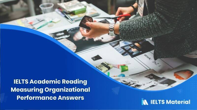 IELTS Academic Reading 'Measuring Organizational Performance' Answers