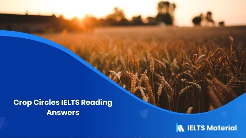 Crop Circles IELTS Reading Answers