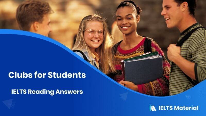 Clubs for Students - IELTS Reading Answers