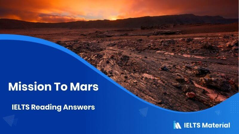 Mission To Mars IELTS Reading Answers