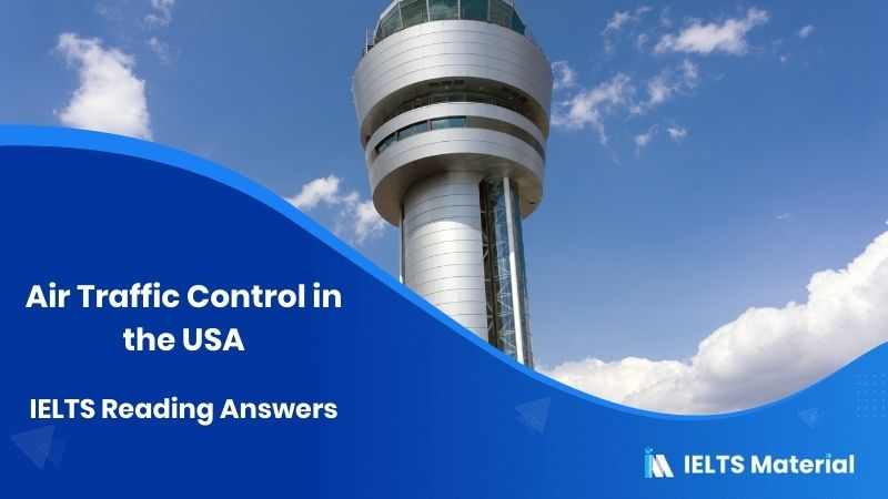 Air Traffic Control in the USA - IELTS Reading Answers