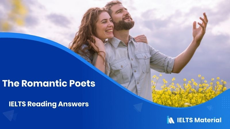 The Romantic Poets - IELTS Reading Answers