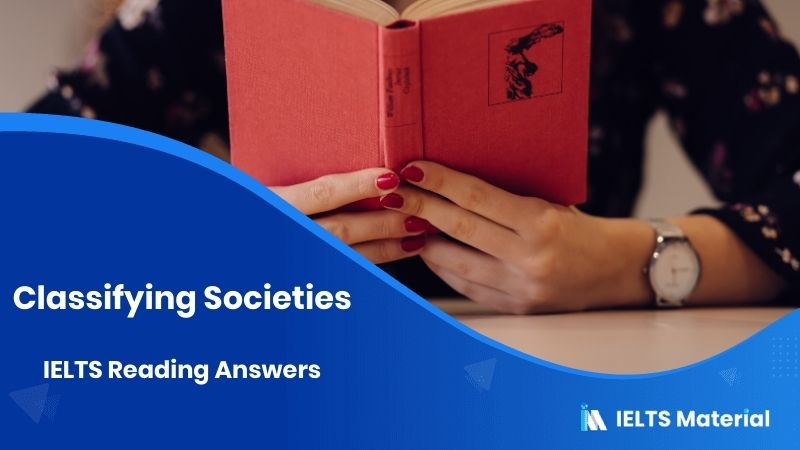 Classifying Societies – IELTS Reading Answers