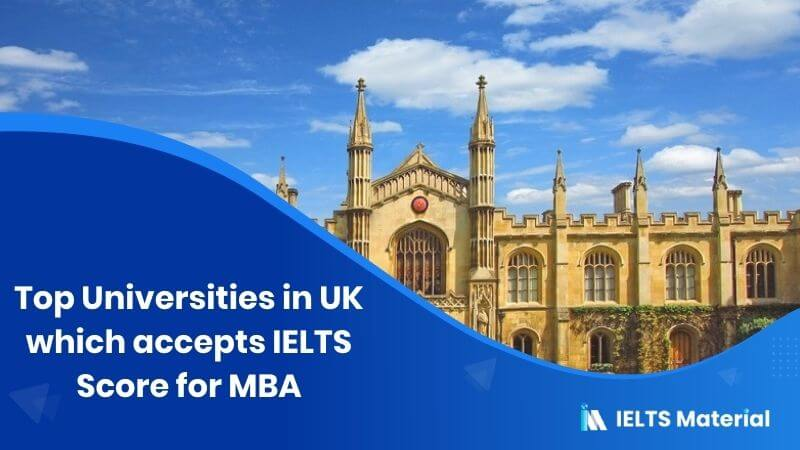 Top 15 Universities in UK which accepts IELTS Score for MBA