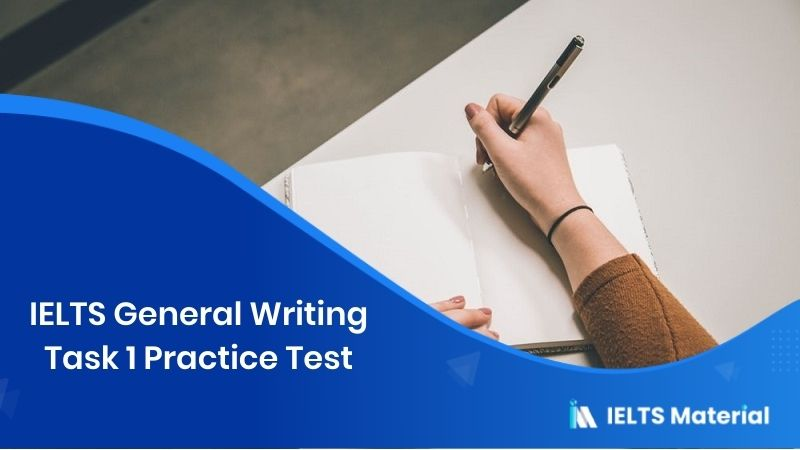 IELTS General Writing Task 1 Practice Test