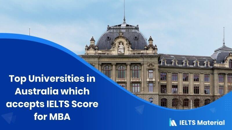 Top 15 Universities in Australia which accepts IELTS Score for MBA